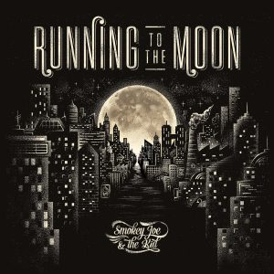 smokey-joe-running-to-the-moon