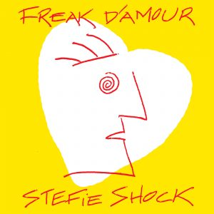 Pochette Freak d'amour de Stefie Shock