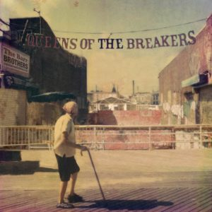 Pochette album Queens of the Breakers par The Barr Brothers
