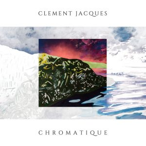 Pochette album Chromatique de Clement Jacques