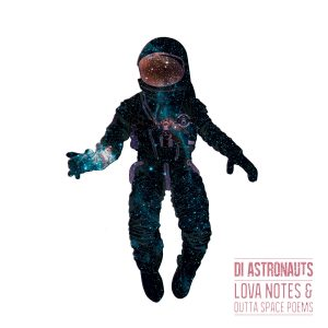 Album Lova Notes and Outta Space Poems par Di Astronauts