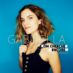 Pochette extrait On cherche encore (Never get enough) de Gabriella
