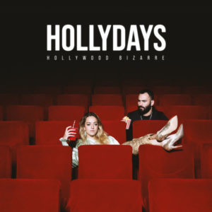 Pochette album Hollydays de Hollywood Bizarre