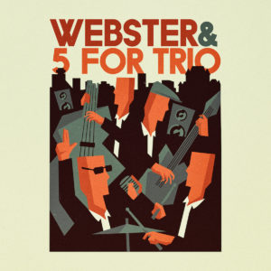 Pochette album Webster & 5 for Trio de Webster & 5 for Trio