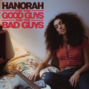 Pochette album For the Good Guys and the Bad Guys de Hanorah