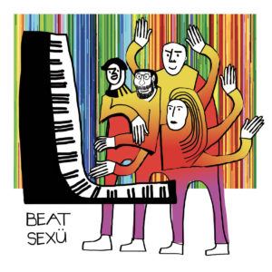 Pochette album Faire l'am de Beat Sexü