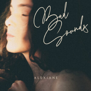 Pochette EP Bad Sounds de Alexiane