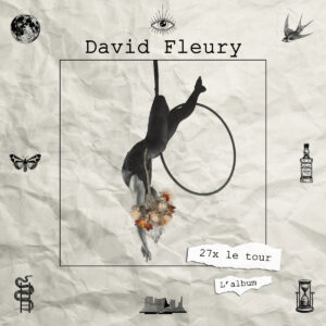 Pochette album 27x le tour de David Fleury
