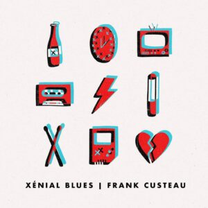 Pochette album Xénial Blues de Frank Custeau