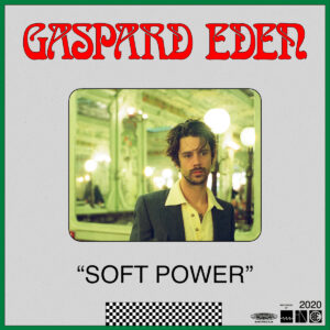 Pochette album Soft Power de Gaspard Eden